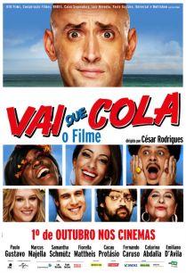 Filme Vai que Cola. Foto: Reprodução